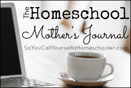 Homeschool Mother's Journal ~ 1/6