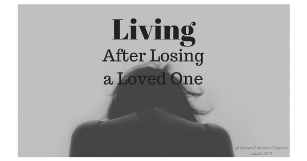 living after losing a loved one